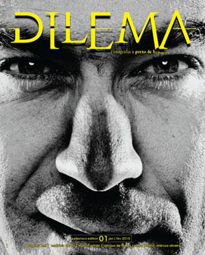 Revista Dilema Preto e Branco Dilema   A sua revista de fotografia a Preto & Branco