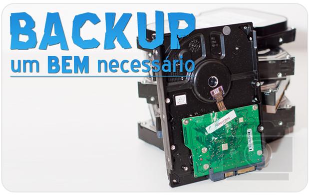 Backup um BEM necessário