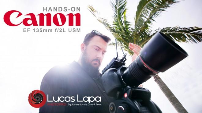 Canon 135mm F2 L USM | HANDS-ON Fotografia Moderna