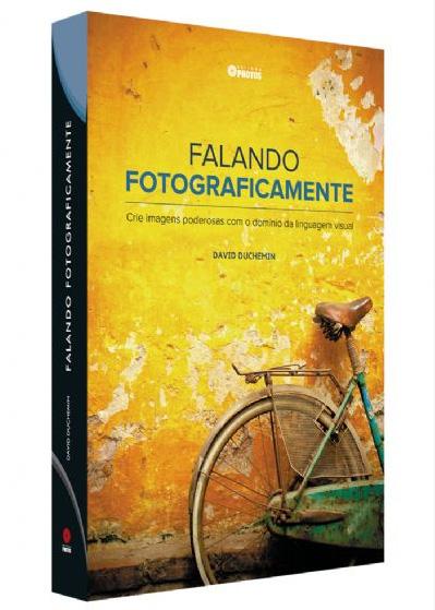 Livro-Falando-Fotograficamente-de-David-duChemin