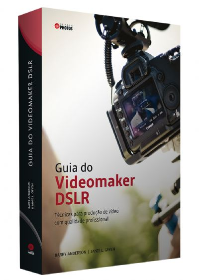 Guia do Videomaker DSLR