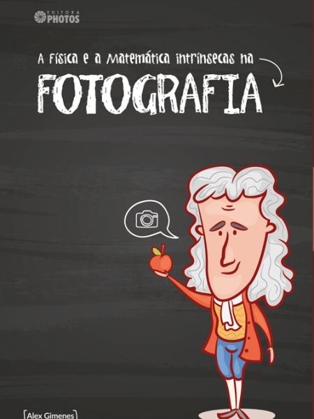 livro-a-fisica-e-a-matematica-intrinsecas-na-fotografia
